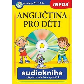 Angličtina pro děti Audiokniha s přepisem nahrávek a písniček (978-80-7240-897-9)