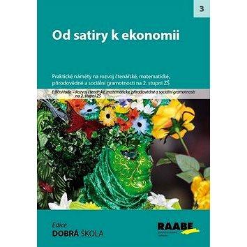 Kniha Od satiry k ekonomii: Rozvoj gramotností na 2. stupni ZŠ (978-80-7496-102-1)
