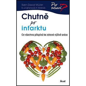 Chutně po infarktu: Co všechno přispívá ke zdravé výživě srdce (978-80-249-2373-4)