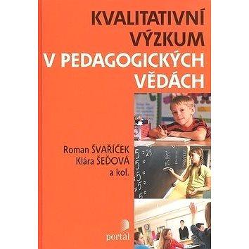 Kvalitativní výzkum v pedagogických vědách (978-80-262-0644-6)
