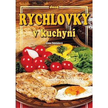Rychlovky v kuchyni (978-80-7322-172-0)