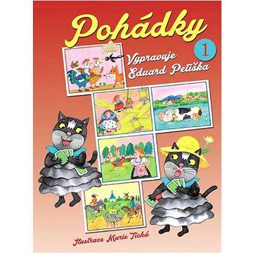 Pohádky 1: Vypravuje Eduard Petiška (978-80-7451-378-7)