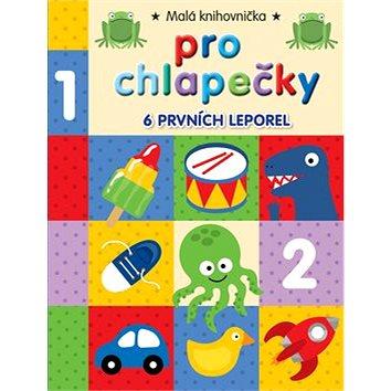 Malá knihovnička pro chlapečky: 6 prvních leporel (978-80-256-1255-2)