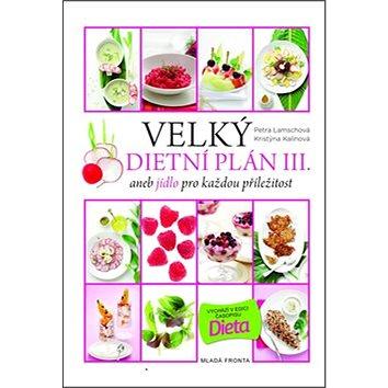 Velký dietní plán III.: aneb jídlo pro každou příložitost (978-80-204-3354-1)