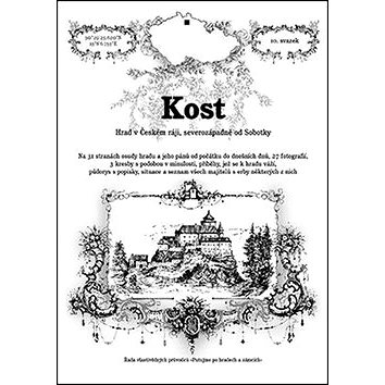 Kost: Hrad v Českém ráji, severozápadně od Sobotky (978-80-87712-00-9)