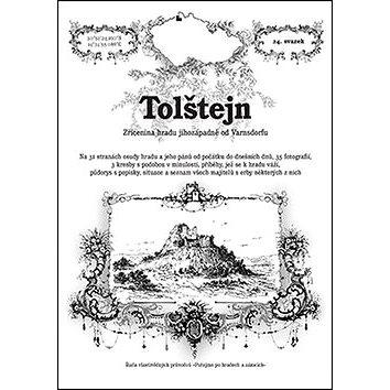 Tolštejn: Zřícenina hradu jihozápadně od Varnsdorfu (978-80-87891-04-9)