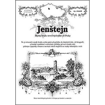 Jenštejn: Zbytky hradu severovýchodně od Prahy (978-80-87712-56-6)