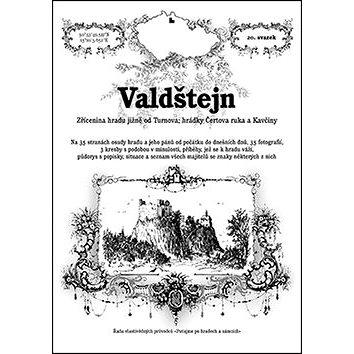 Valdštejn: Zřícenina hradu jižně od Turnova (978-80-87712-38-2)