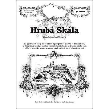 Hrubá Skála: Zámek jižně od Turnova (978-80-87712-57-3)