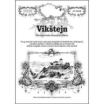 Vikštejn: Zřícenina hradu severně od Vítkova (978-80-87712-35-1)