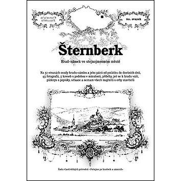Šternberk: Hrad-zámek ve stejnojmenném městě (978-80-87712-43-6)