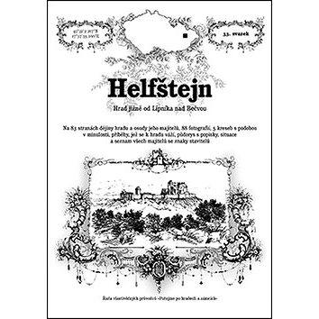 Helfštejn: Hrad jižně od Lipníka nad Bečvou (978-80-87712-07-8)
