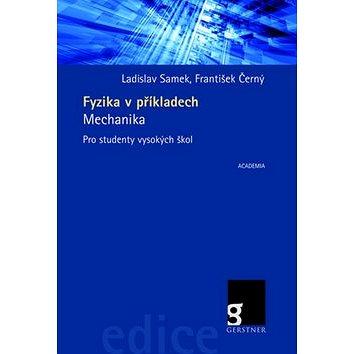 Fyzika v příkladech: Mechanika (978-80-200-2319-3)