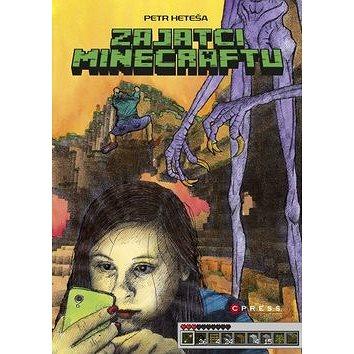Zajatci Minecraftu (978-80-264-0418-7)