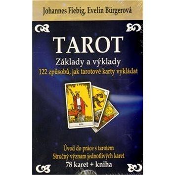 Tarot Základy a výklady + sada 78 karet: 122 způsobů, jak tarotové karty vykládat (978-80-8100-132-1)
