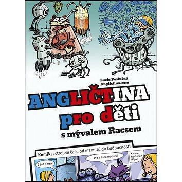 Angličtina pro děti s mývalem Racsem (978-80-266-0453-2)