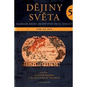 Dějiny světa 5: Vznik moderny 1700 - 1914 (978-80-7429-430-3)