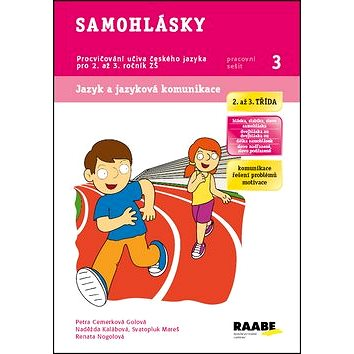 Samohlásky Pracovní sešit 3: Procvičování učiva českého jazyka pro 2. až 3. ročník ZŠ (978-80-7496-127-4)