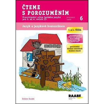 Čteme s porozuměním 3. a 4. třída Pracovní sešit 6: Procvičování učiva českého jazyka pro 3. až 4. r (978-80-7496-144-1)