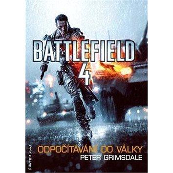 Battlefield 4: Odpočítávání do války (978-80-7398-266-9)