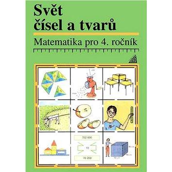 Matematika pro 4. ročník Svět čísel a tvarů (978-80-7196-157-4)