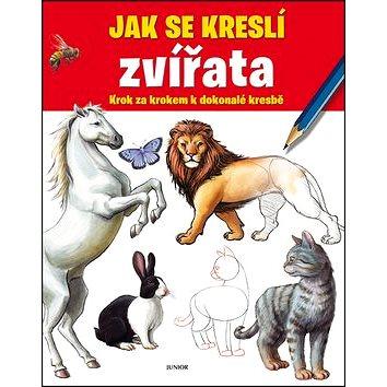 Jak se kreslí zvířata: Krok za krokem k dokonalé kresbě (978-80-7267-527-2)