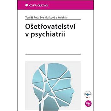 Ošetřovatelství v psychiatrii (978-80-247-4236-6)