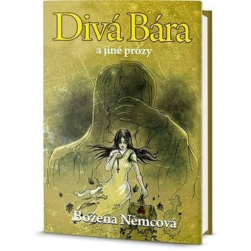 Divá Bára a jiné prózy (978-80-7390-130-1)
