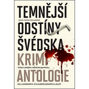 Temnější odstíny Švédska: Krimi antologie (978-80-7491-411-9)