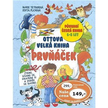 Ottova velká kniha Prvňáček: Původní česká kniha, 6-8 let (978-80-7451-319-0)