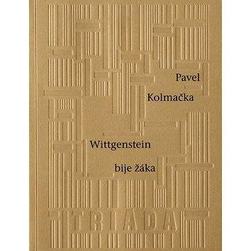 Wittgenstein bije žáka (978-80-7474-099-2)