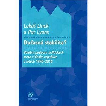 Dočasná stabilita?: Volební podpora politických stran v České republice v letech 1990-2010 (978-80-7419-160-2)