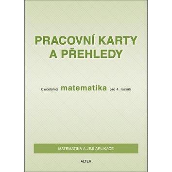 Pracovní karty a přehledy k učebnici Matematika pro 4. ročník (859-4-655-4029-4)