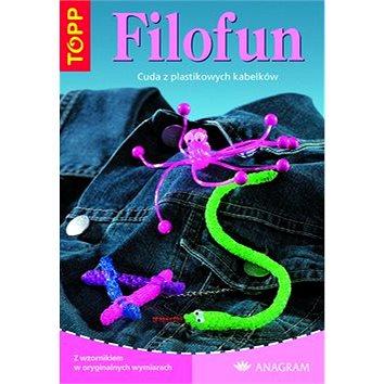 TOPP Filofun: Cuda z plastikowych kabelków (978-80-7342-080-2)