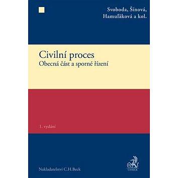 Civilní proces: Obecná část a sporné řízení (978-80-7400-279-3)