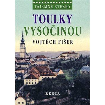Regia Toulky Vysočinou (978-80-87866-10-8)