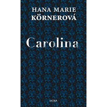 Carolina (978-80-243-6140-6)