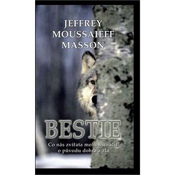 Bestie: Co nás zvířata mohou naučit o původu dobra a zla (978-80-269-0039-9)
