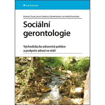 Sociální gerontologie: Východiska ke zdravotní politice a podpoře zdraví ve stáří (978-80-247-4544-2)