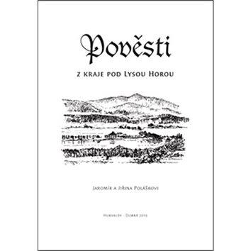 Pověsti z kraje pod Lysou horou (978-80-87712-86-3)