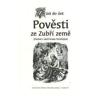 Pověsti ze Zubří země: Pověsti z okolí hradu Pernštejna (978-80-87891-07-0)