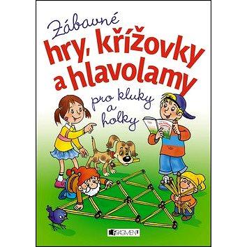 Zábavné hry, křížovky a hlavolamy: Pro kluky a holky (978-80-253-2306-9)