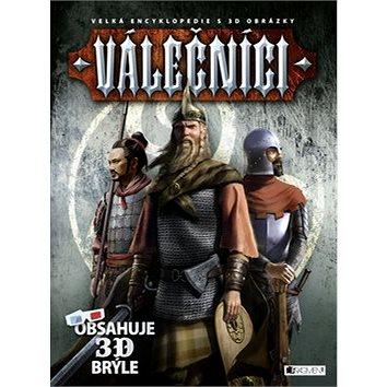 Válečníci: Velká encyklopedie s 3D obrázky (978-80-253-2224-6)