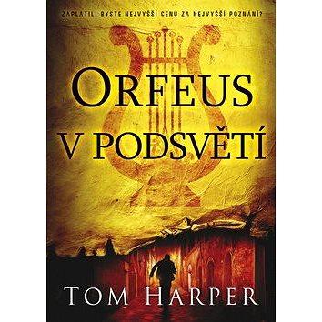 Orfeus v podsvětí (978-80-7461-453-8)
