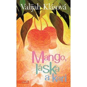 Mango, láska a kari (978-80-7246-730-3)