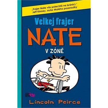 Velkej frajer Nate V zóně (978-80-7447-508-5)