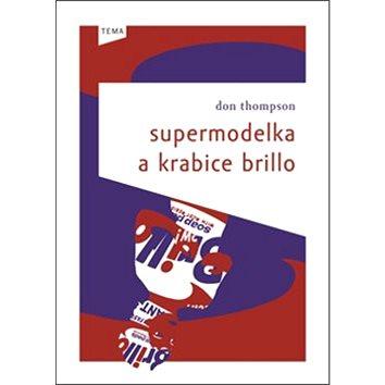 Supermodelka a krabice brillo (978-80-7473-160-0)
