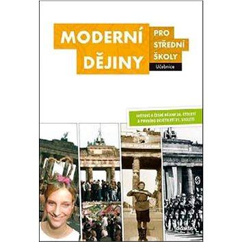 Moderní dějiny pro střední školy Učebnice (978-80-7358-223-4)