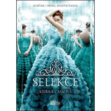 Selekce: 35 dívek, 1 princ, životní šance (978-80-7447-624-2)