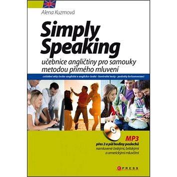 Simply Speaking + CD MP3: učebnice angličtiny pro samouky metodou přímého mluvení (978-80-266-0534-8)